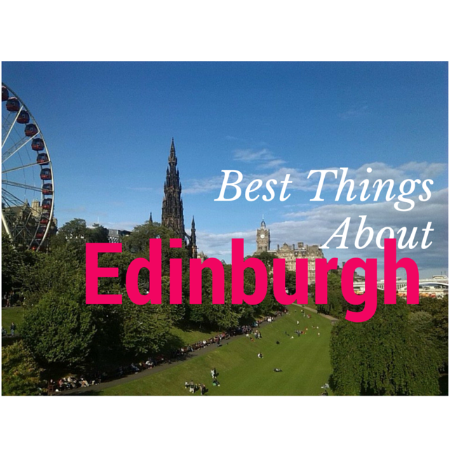 Best Things About Edinburgh
